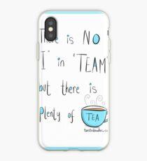 Putting the Tea into team iPhone Case