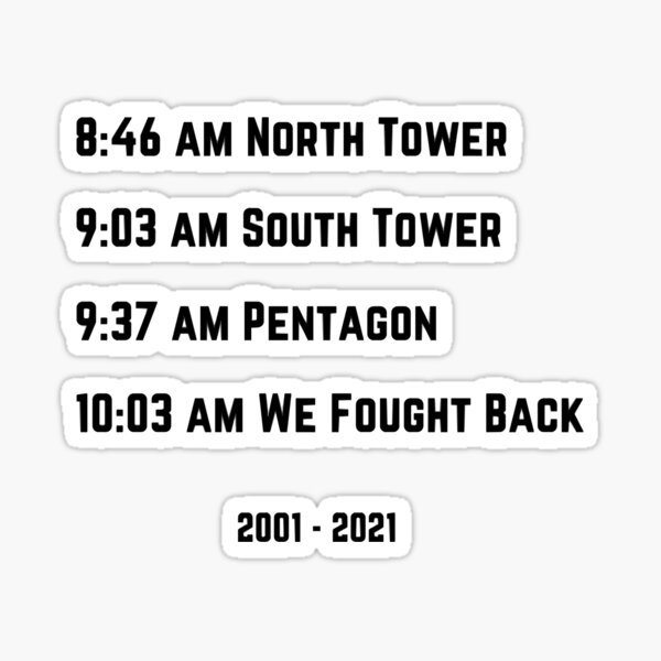 September 11th 20th Anniversary Remembrance We Fought Back Sticker