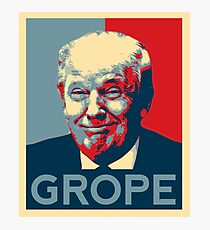 Donald Trump Grope Poster. (Obama hope parody) Photographic Print