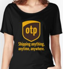 OTP - shipping anything, anytime, anywhere Women's Relaxed Fit T-Shirt