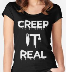 Creep It Real Women's Fitted Scoop T-Shirt