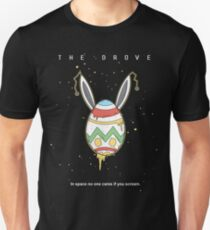 The Drove: In Space No One Cares Unisex T-Shirt