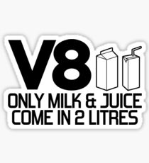 V8 - Only milk & juice come in 2 litres (2) Sticker