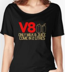 V8 - Only milk & juice come in 2 litres (3) Women's Relaxed Fit T-Shirt