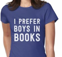 I prefer boys in books Womens Fitted T-Shirt