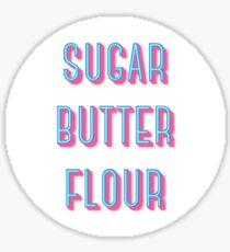 Sugar Butter Flour   Waitress Sticker