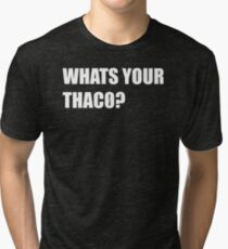 What's your thac0 Tri-blend T-Shirt