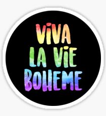 Viva La Vie Boheme! | RENT Sticker