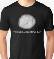 Its such a beautiful day + logo T-Shirt