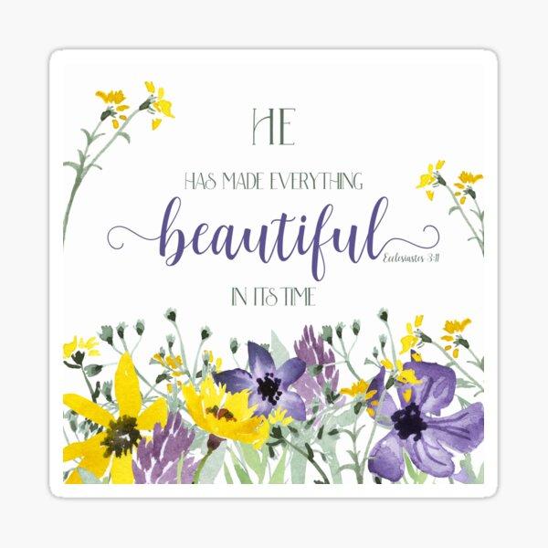 He Hath Made Everything Beautiful Sticker