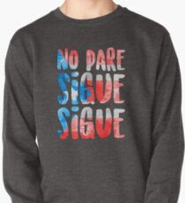 No Pare Sigue Sigue | In the Heights Pullover