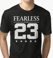 Fearless Psalm 23 - Christian Bible Scripture Verse  Tri-blend T-Shirt