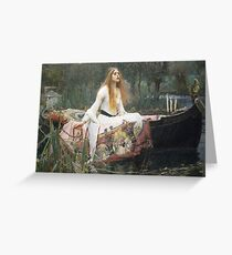 Waterhouse - The Lady of Shalott Greeting Card