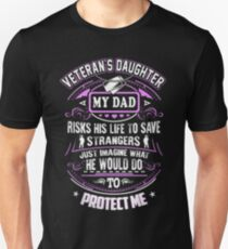 Veteran's Daughter <3 My Dad risk his life to save strangers. Unisex T-Shirt