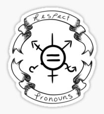 Respect Pronouns  Sticker