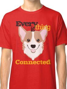 Everything is Connected Classic T-Shirt