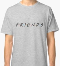 friends. Classic T-Shirt