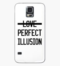 PERFECT ILLUSION Case/Skin for Samsung Galaxy