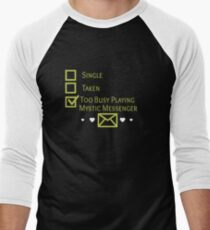 Too Busy Playing Mystic Messenger T-Shirt
