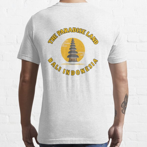 The paradise land bali Indonesia cute and funny t-shirt Essential T-Shirt