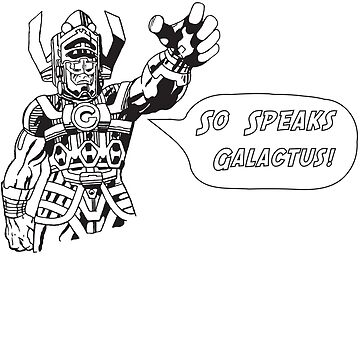 so speaks galactus by domsp1990
