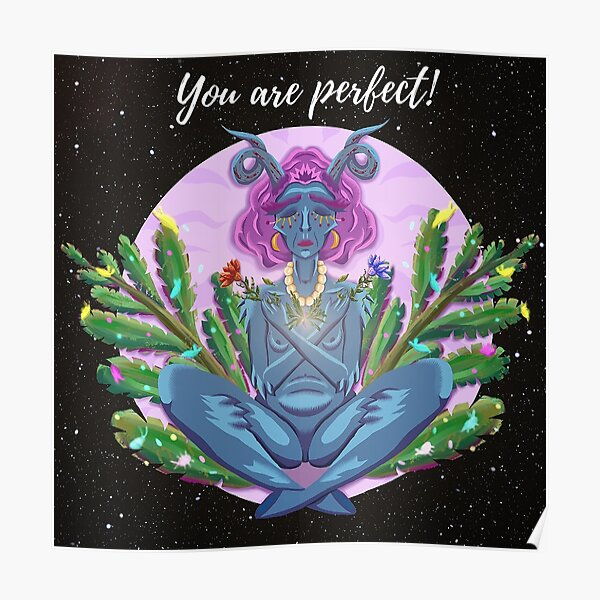 You Are Perfect Meditating Alien Poster
