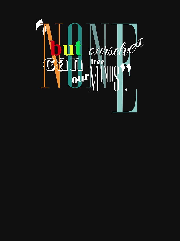 Bob Marley Lyrics - Non But Ourselves... by Sago-Design