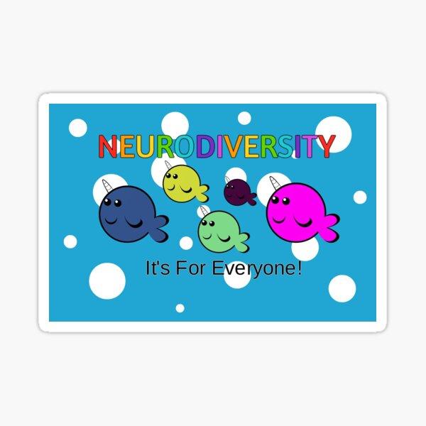 Neurodiversity it's for everyone! Sticker