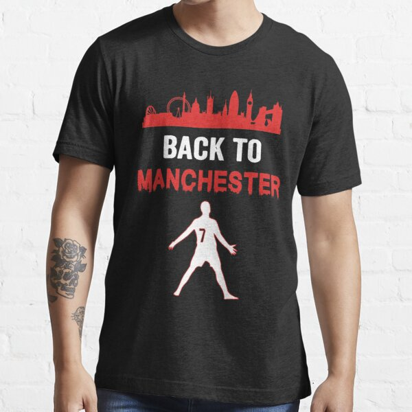 Back to Manchester 1 Essential T-Shirt