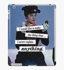 """"""" ... I never explain anything."""" iPad Case/Skin"""