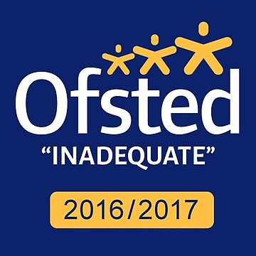 OFSTED - INADEQUATE 2016/2017 by Zeazer