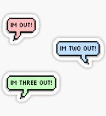 GOT7 | IM OUT! Sticker