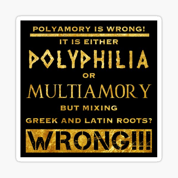Polyamory is wrong Sticker