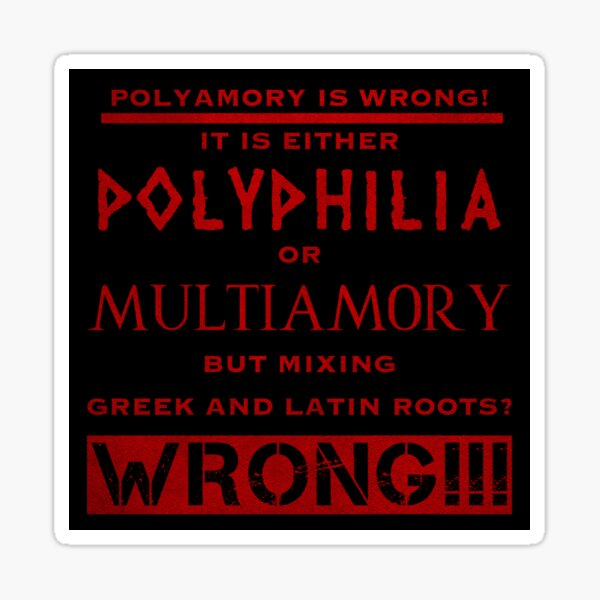 Polyamory is wrong (4) Sticker