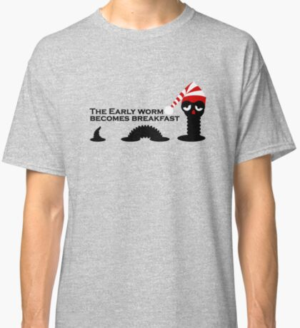 The Early Worm VRS2 Classic T-Shirt