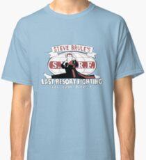 Steve Brule's Last Resort Fighting Classic T-Shirt