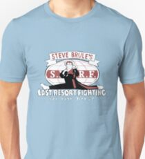 Steve Brule's Last Resort Fighting T-Shirt
