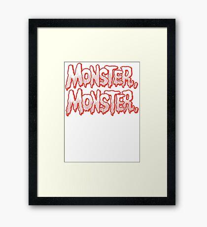 Monster Monster Framed Print