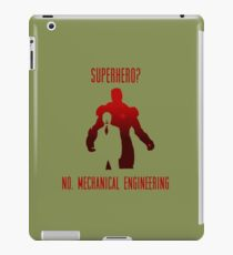 Superhero?  No. Mechanical Engineering iPad Case/Skin