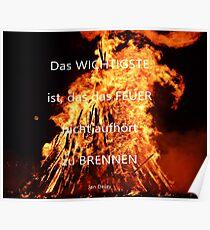 Das Feuer Poster