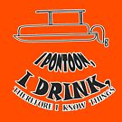 I pontoon, I drink, Therefore I know things by Statepallets