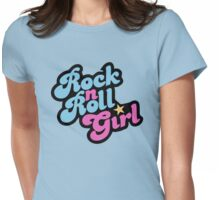 Rock n' Roll Girl Womens Fitted T-Shirt