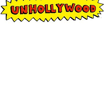 Unhollywood 2 by fo3the13th