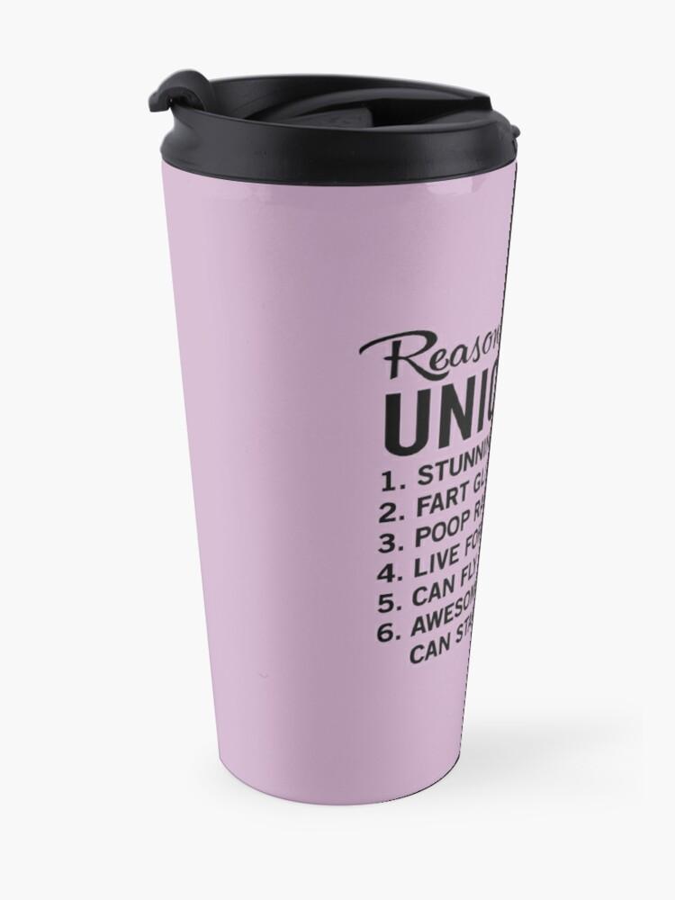 Alternate view of Reasons to be a unicorn Travel Mug
