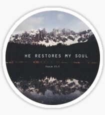 He Restores My Soul Sticker