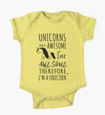 Unicorns are awesome. I'm awesome. Therefore I'm a unicorn One Piece - Short Sleeve
