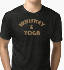 Whiskey & Yoga Tri-blend T-Shirt