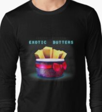 Exotic Butters Long Sleeve T-Shirt