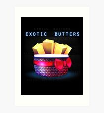Exotic Butters Art Print