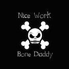 Bone Daddy (Phone Cases ) by PopCultFanatics